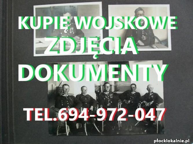 KUPIĘ DOKUMENTY,ZDJĘCIA,LEGITYMACJE STARE WOJSKOWE TELEFON 694972047